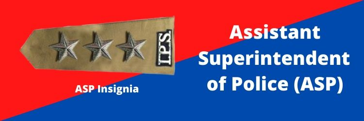 Assistant Superintendent of Police (ASP) Rank Insignia