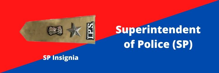 Superintendent of Police (SP) Rank Insignia